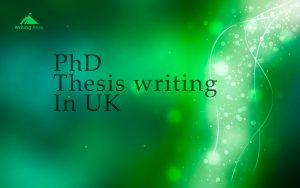 phd thesis writing in uk